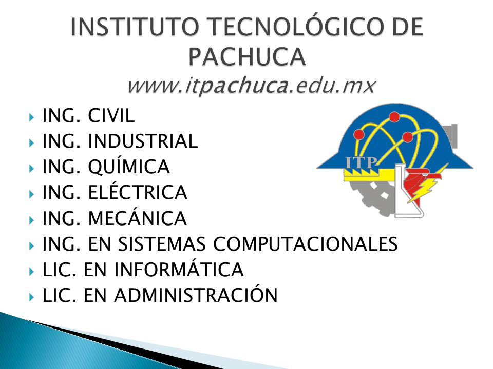 INSTITUTO TECNOLÓGICO DE PACHUCA www.itpachuca.edu.mx