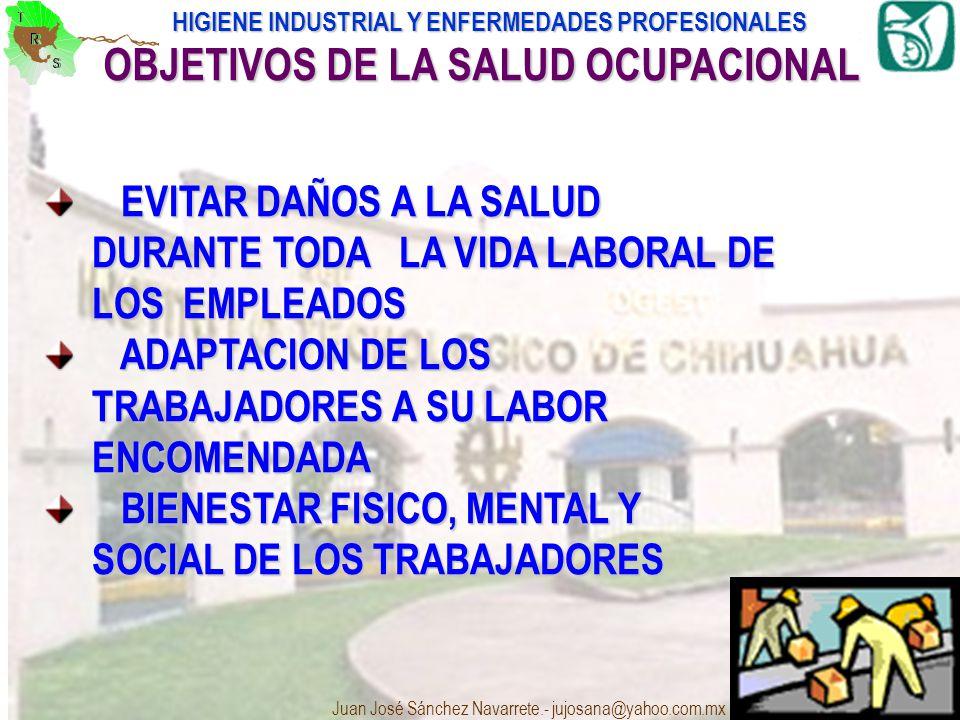 OBJETIVOS DE LA SALUD OCUPACIONAL