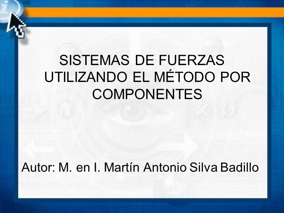 Autor: M. en I. Martín Antonio Silva Badillo