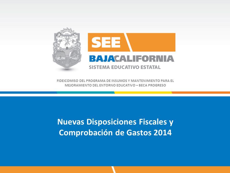 Nuevas Disposiciones Fiscales y Comprobación de Gastos 2014