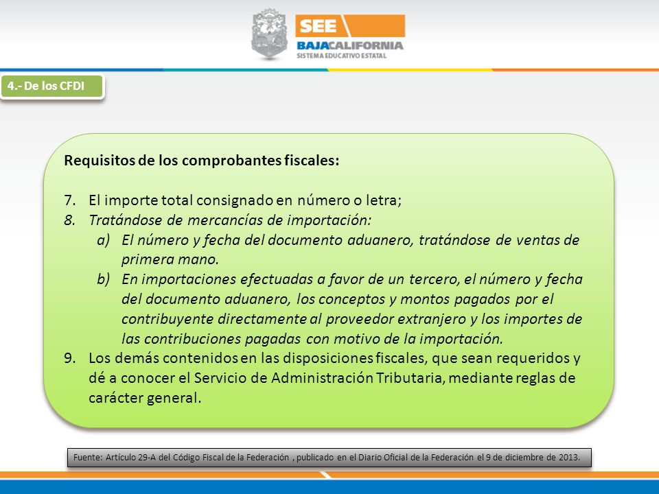 Requisitos de los comprobantes fiscales: