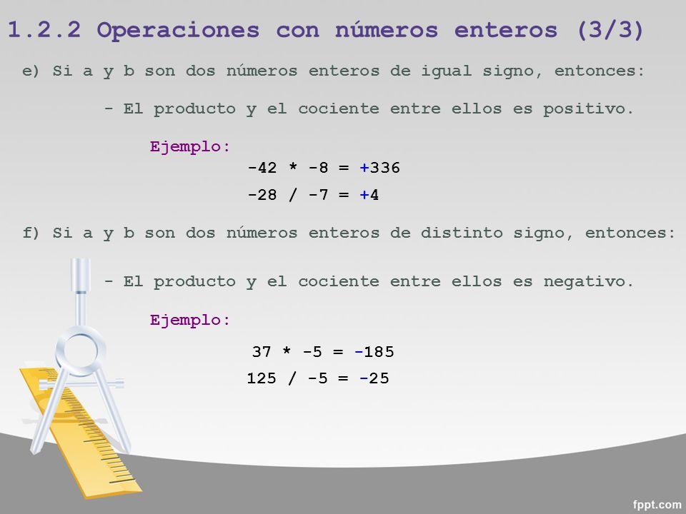 1.2.2 Operaciones con números enteros (3/3)