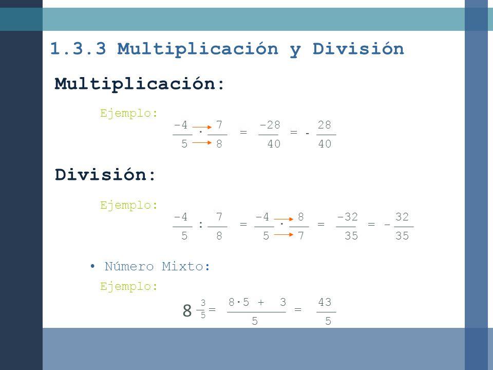 1.3.3 Multiplicación y División
