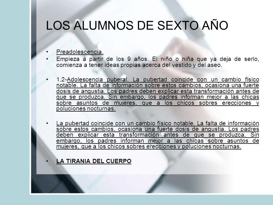 LOS ALUMNOS DE SEXTO AÑO