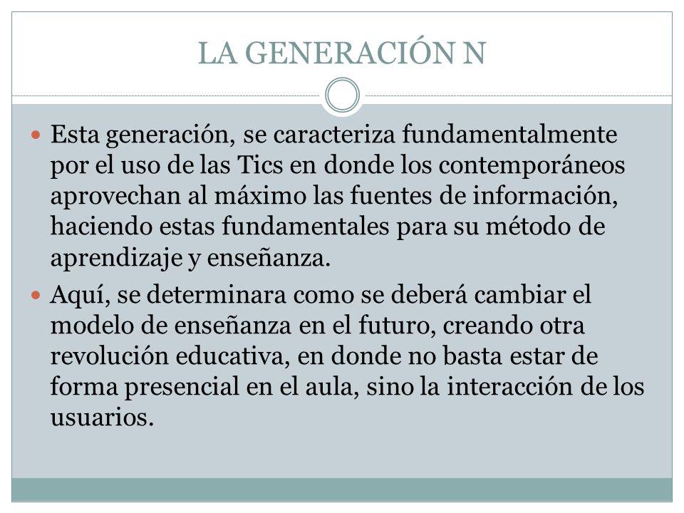 LA GENERACIÓN N