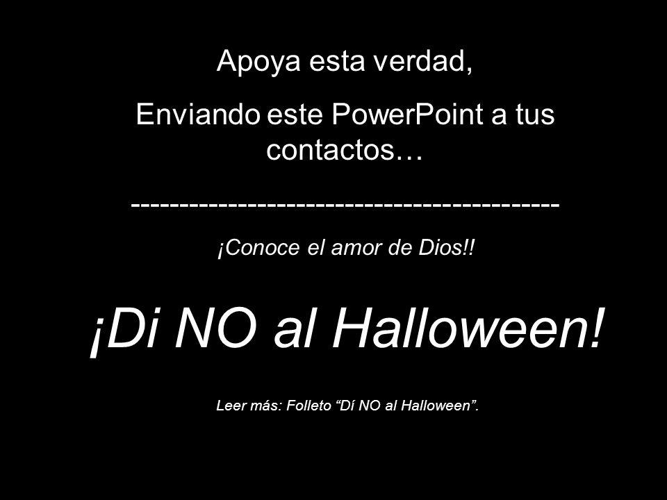 ¡Di NO al Halloween! Apoya esta verdad,