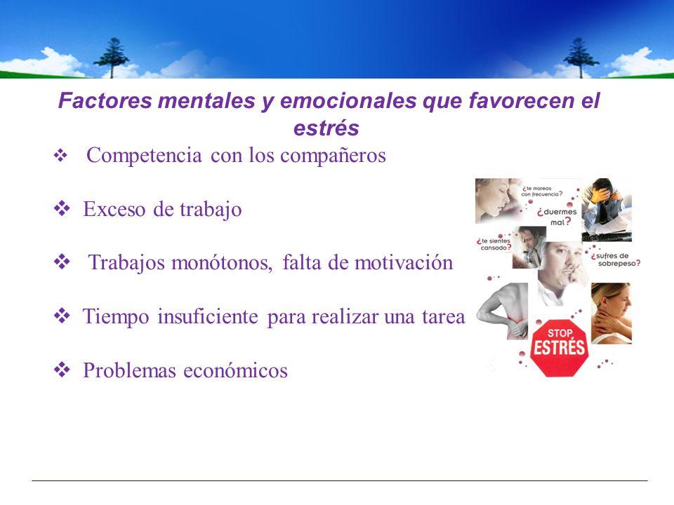 Factores mentales y emocionales que favorecen el estrés
