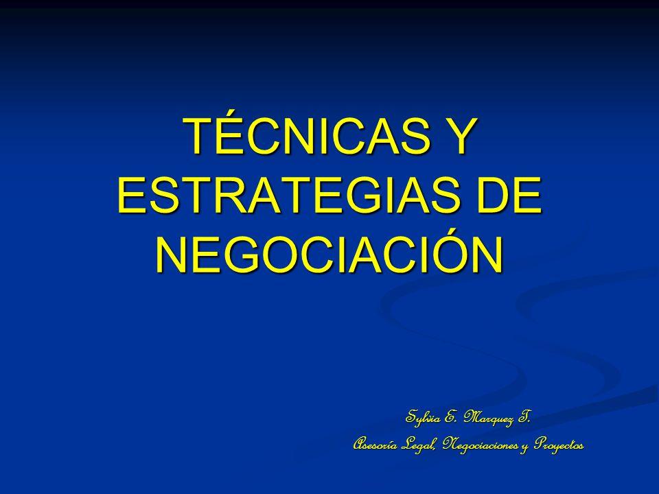 TÉCNICAS Y ESTRATEGIAS DE NEGOCIACIÓN