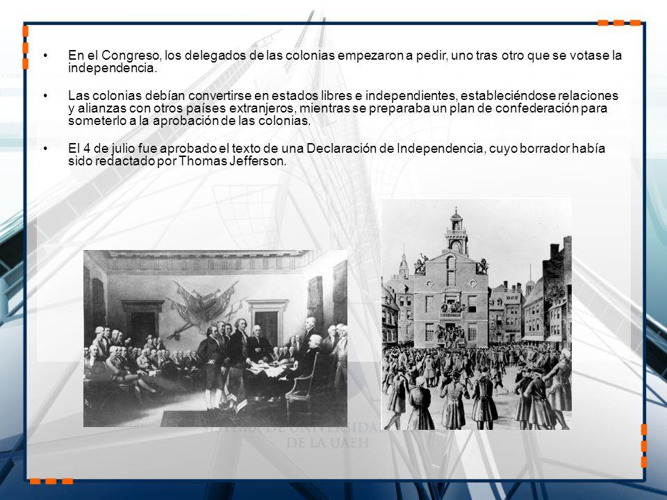En el Congreso, los delegados de las colonias empezaron a pedir, uno tras otro que se votase la independencia.