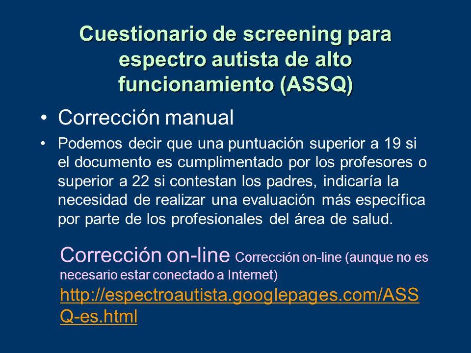 Cuestionario de screening para espectro autista de alto funcionamiento (ASSQ)
