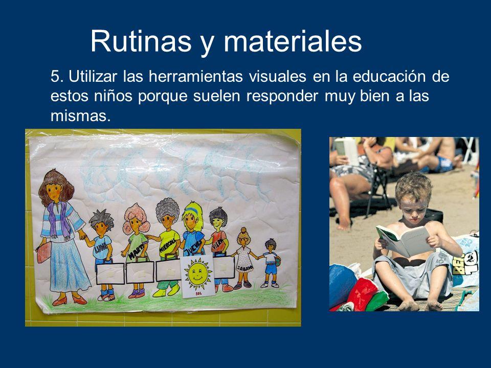 Rutinas y materiales 5.