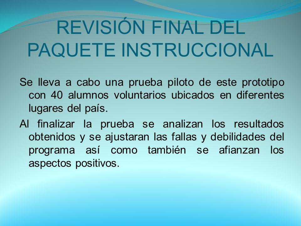 REVISIÓN FINAL DEL PAQUETE INSTRUCCIONAL