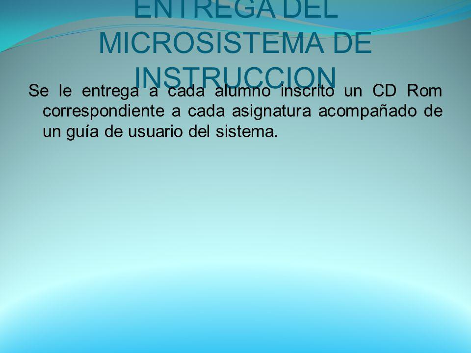 ENTREGA DEL MICROSISTEMA DE INSTRUCCION