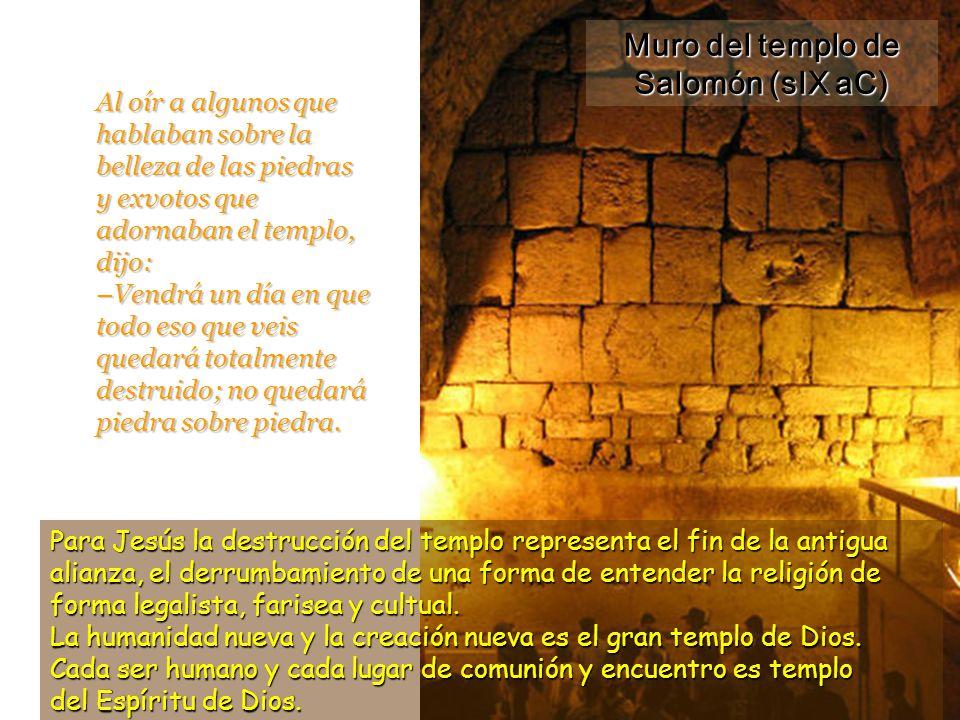 Muro del templo de Salomón (sIX aC)