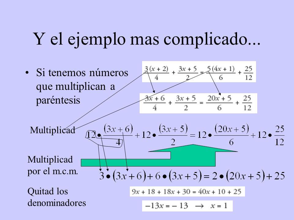 Y el ejemplo mas complicado...