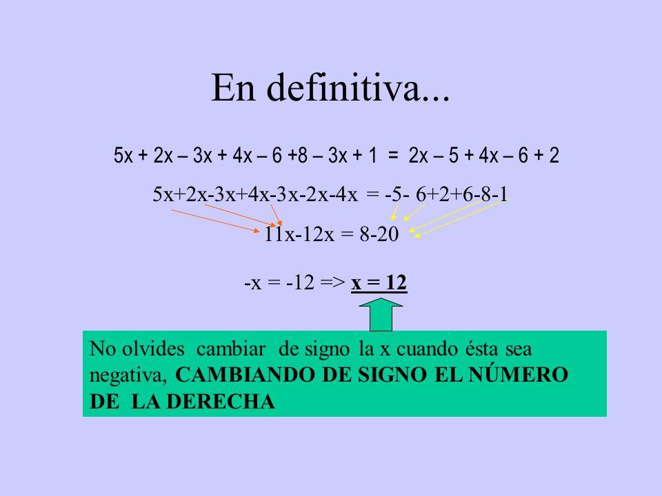 5x+2x-3x+4x-3x-2x-4x = -5- 6+2+6-8-1