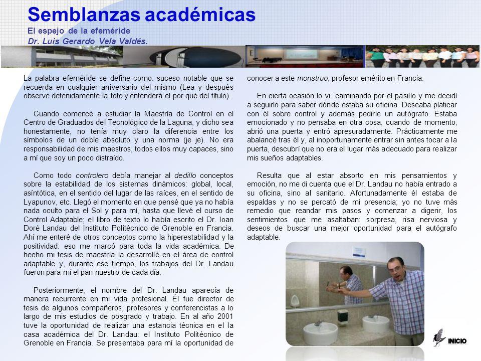 Semblanzas académicas El espejo de la efeméride Dr