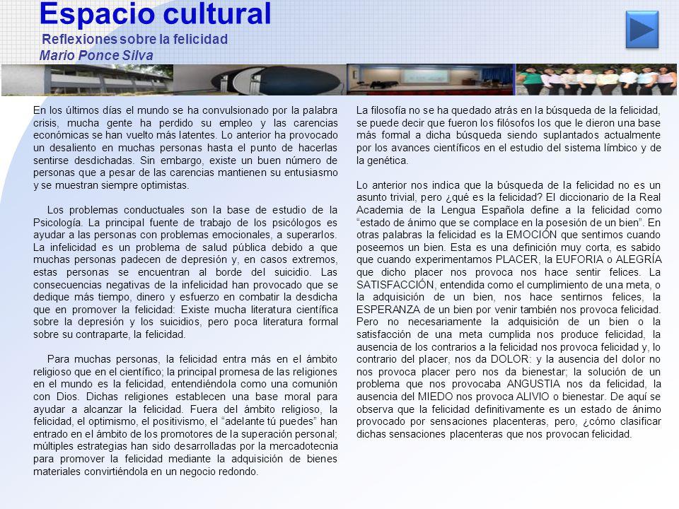 Espacio cultural Reflexiones sobre la felicidad Mario Ponce Silva