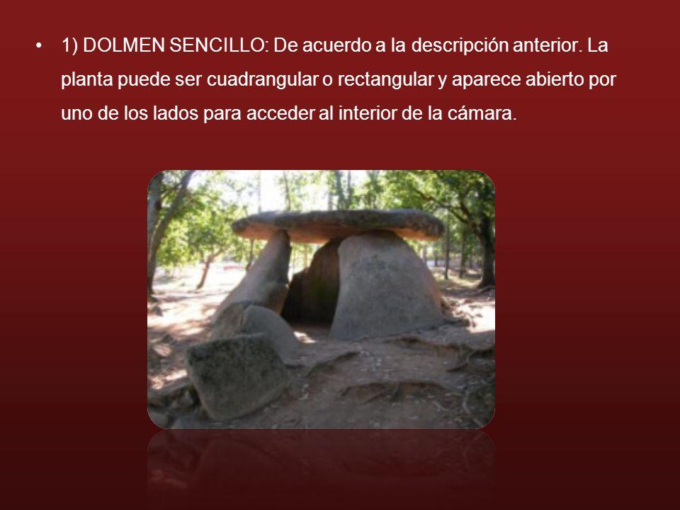 1) DOLMEN SENCILLO: De acuerdo a la descripción anterior