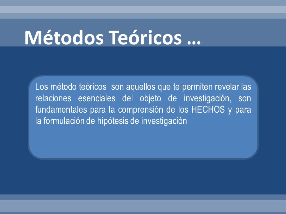 Métodos Teóricos …