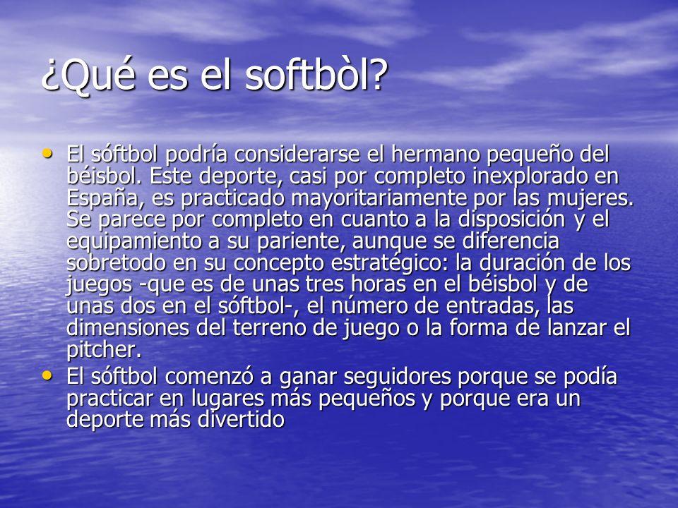 ¿Qué es el softbòl