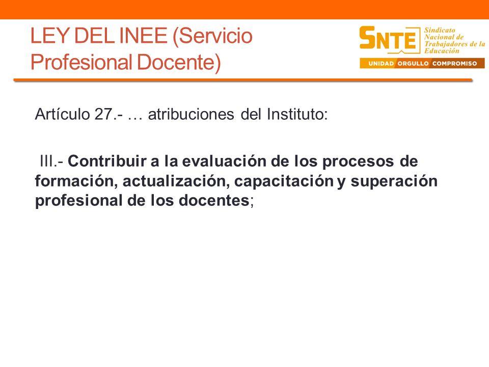 LEY DEL INEE (Servicio Profesional Docente)