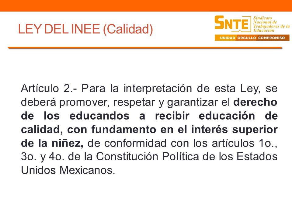 LEY DEL INEE (Calidad)