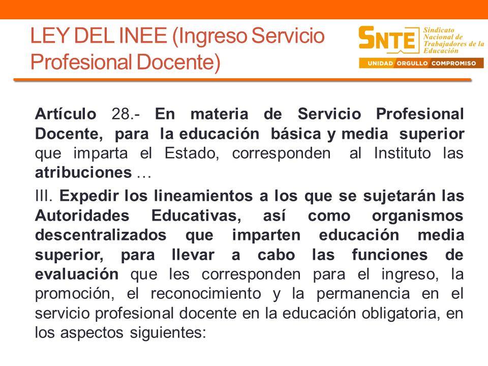 LEY DEL INEE (Ingreso Servicio Profesional Docente)