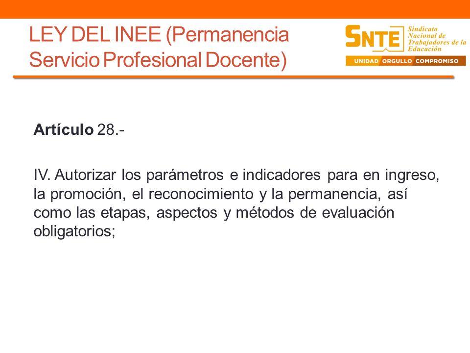 LEY DEL INEE (Permanencia Servicio Profesional Docente)