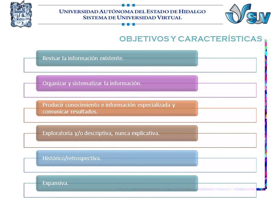 OBJETIVOS Y CARACTERÍSTICAS