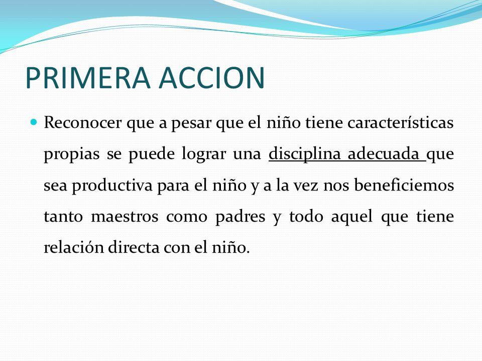 PRIMERA ACCION