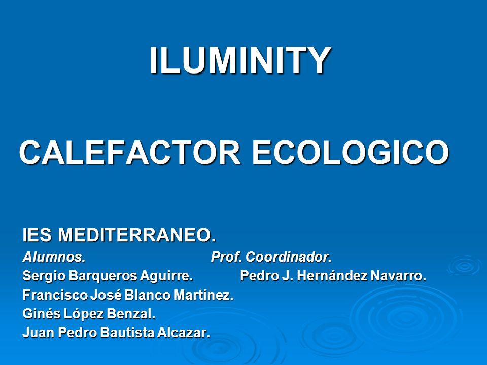 ILUMINITY CALEFACTOR ECOLOGICO IES MEDITERRANEO.