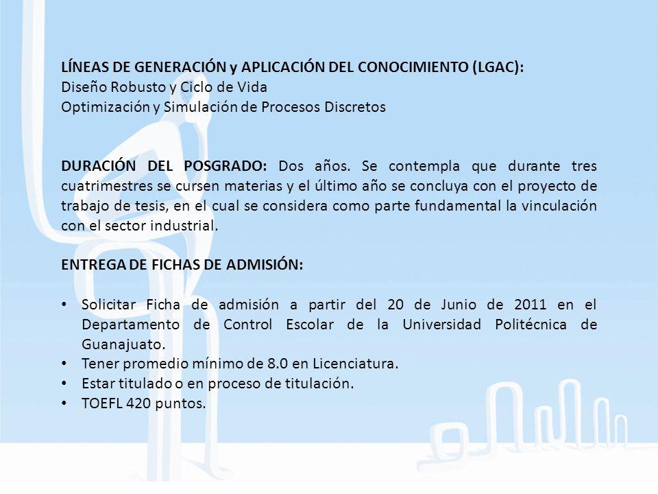 LÍNEAS DE GENERACIÓN y APLICACIÓN DEL CONOCIMIENTO (LGAC):