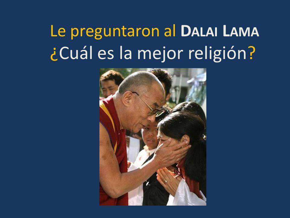 ¿Cuál es la mejor religión