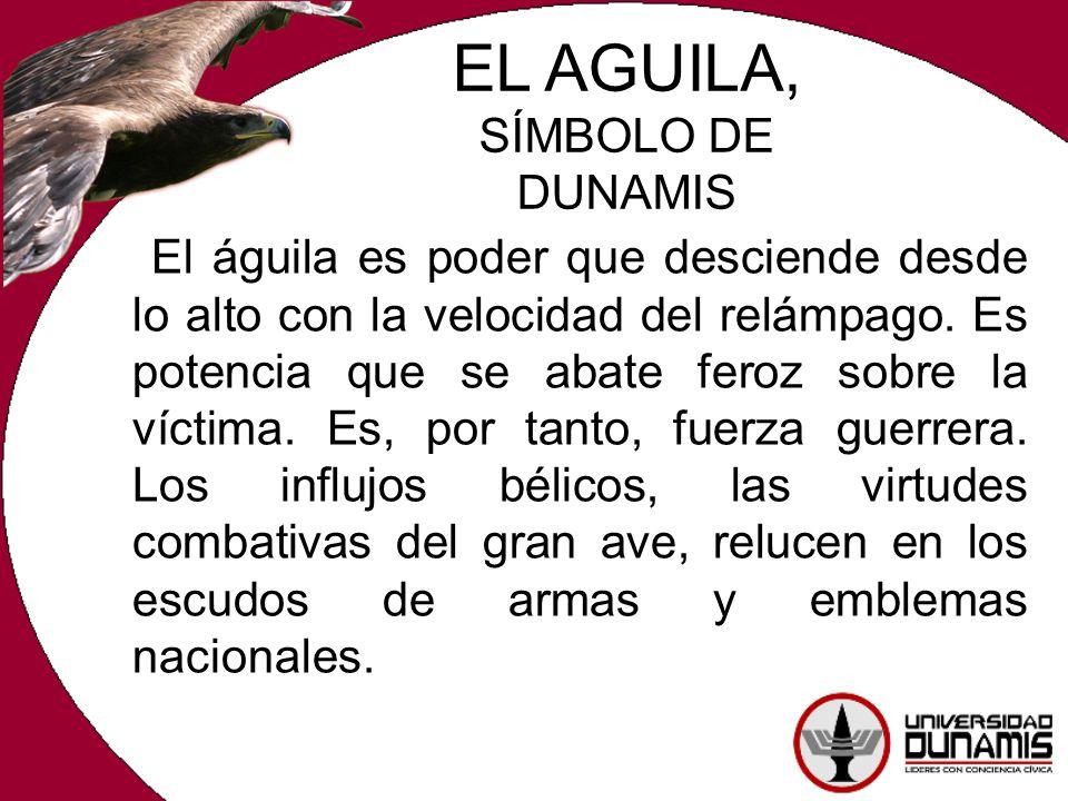 EL AGUILA, SÍMBOLO DE DUNAMIS