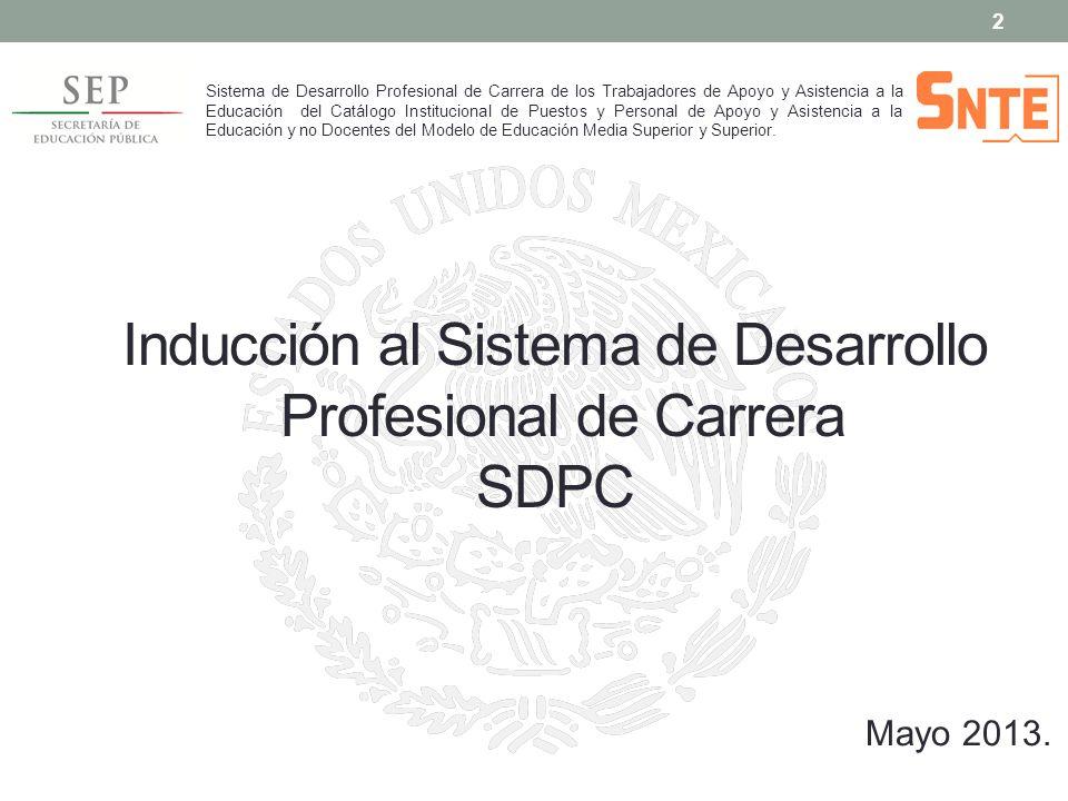 Inducción al Sistema de Desarrollo Profesional de Carrera SDPC