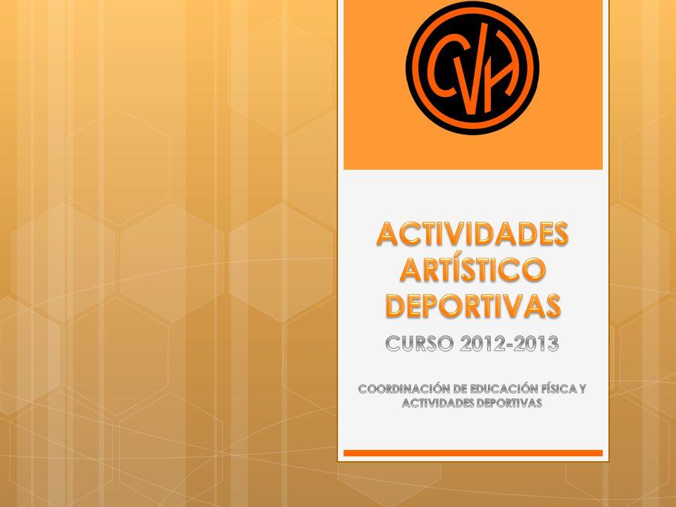ACTIVIDADES ARTÍSTICO DEPORTIVAS