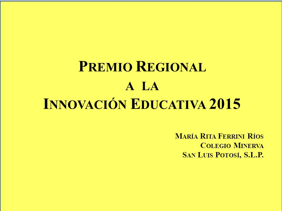 Premio Regional a la Innovación Educativa 2015