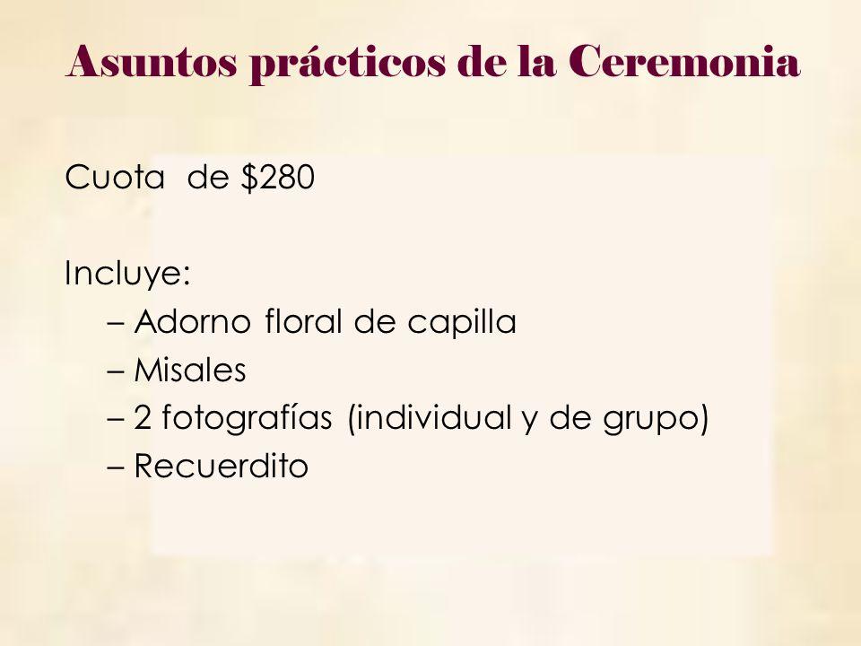Asuntos prácticos de la Ceremonia