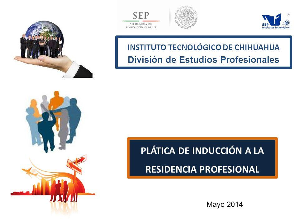 INSTITUTO TECNOLÓGICO DE CHIHUAHUA División de Estudios Profesionales