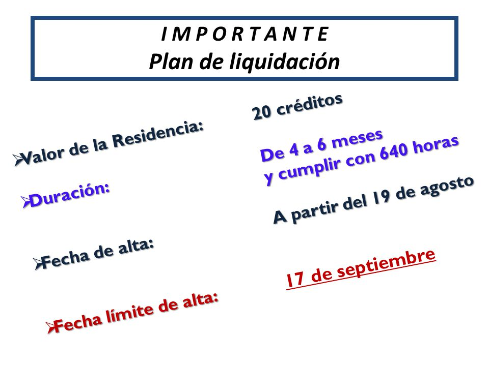 Plan de liquidación I M P O R T A N T E