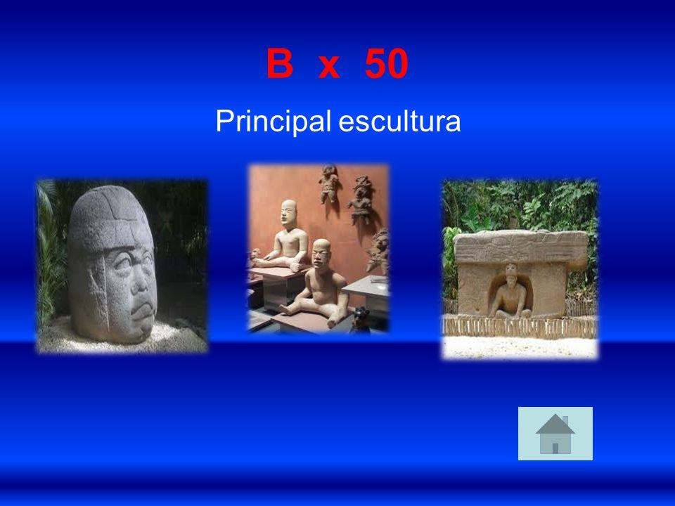 B x 50 Principal escultura