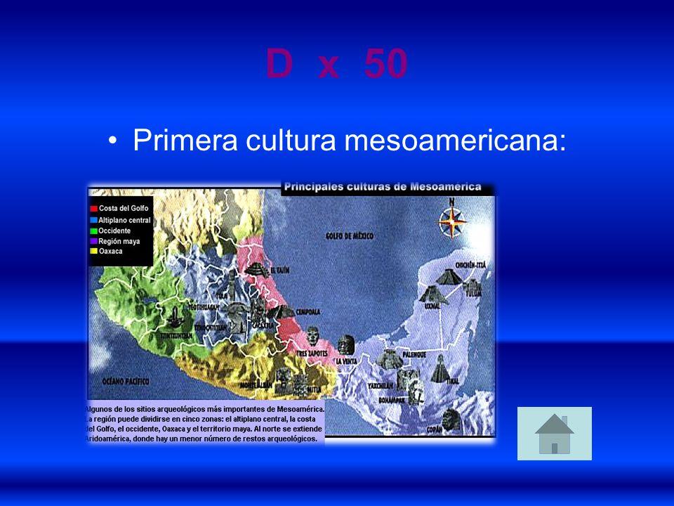 Primera cultura mesoamericana: