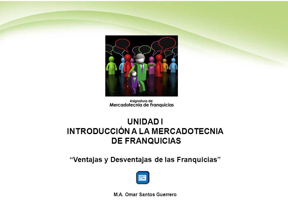 UNIDAD I INTRODUCCIÓN A LA MERCADOTECNIA DE FRANQUICIAS