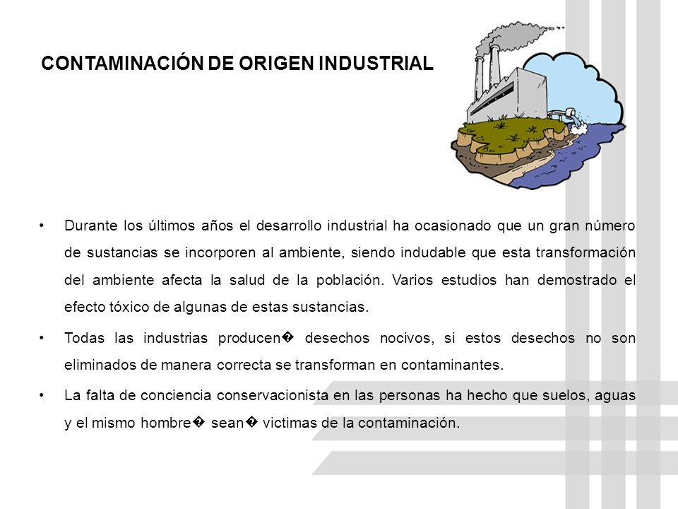 CONTAMINACIÓN DE ORIGEN INDUSTRIAL