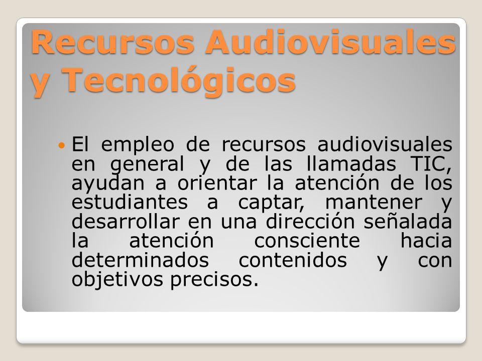 Recursos Audiovisuales y Tecnológicos