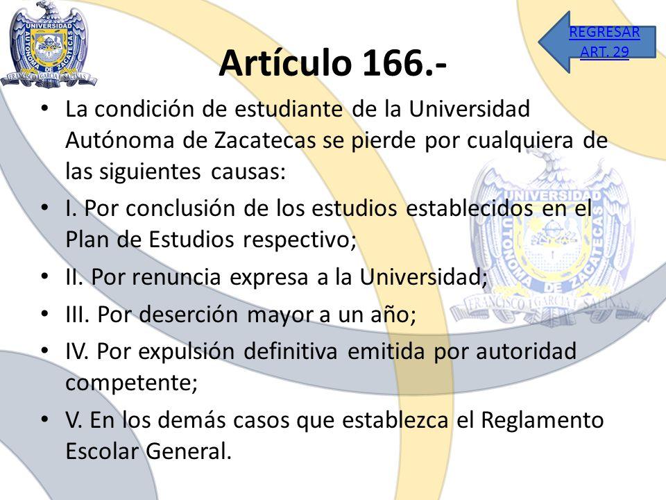 REGRESAR ART. 29 Artículo 166.-