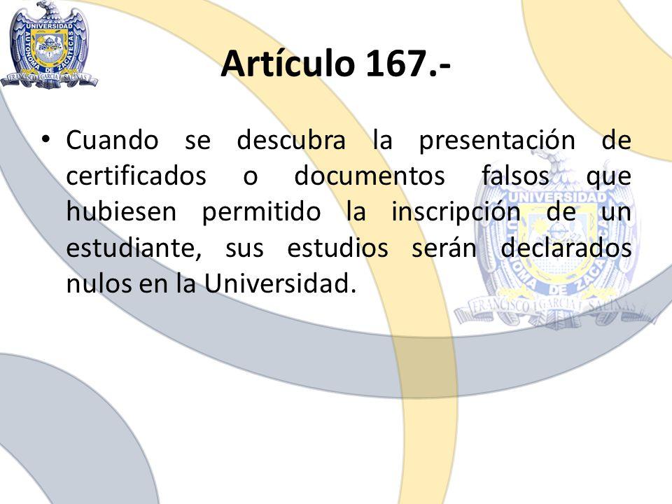 Artículo 167.-