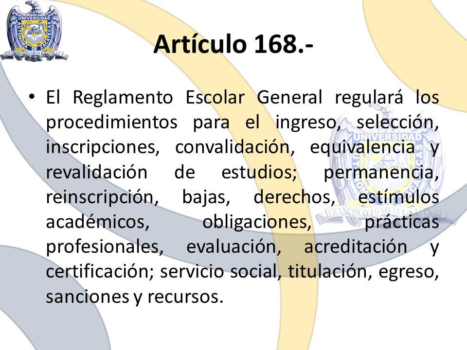 Artículo 168.-