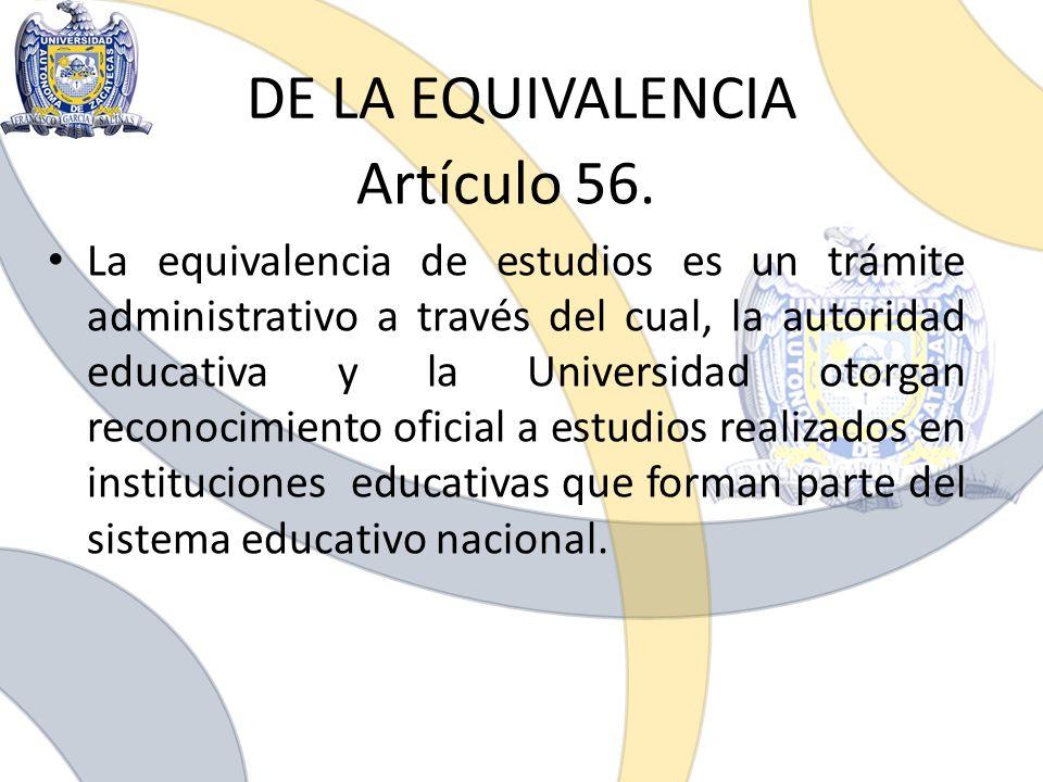 DE LA EQUIVALENCIA Artículo 56.